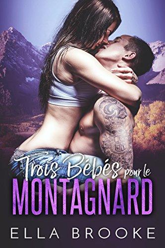 Trois Bébés pour le Montagnard par Ella Brooke