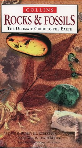 Rocks and Fossils: The Ultimate Guide to the Earth