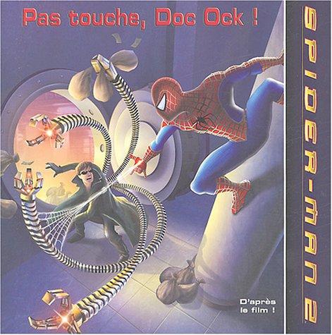 Pas touche, Doc Ock ! par Collectif