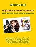 Digitalfotos online verkaufen: Geld verdienen mit Internet-Bildagenturen