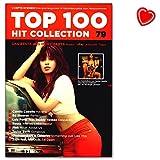 Top 100 Hit Collection 79 - Ed Sheeran, Camilla Cabello, Luis Fonsi, Bausa ... Songbook mit bunter herzförmiger Notenklammer