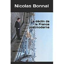 Le déclin de la France postmoderne