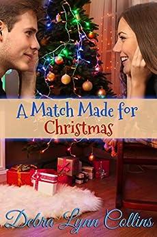 A Match Made for Christmas (Christmas NOVELLA) by [Collins, Debra Lynn]