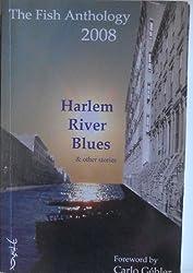 The Fish Anthology 2008: Harlem River Blues: 1