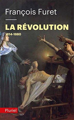 La Révolution Tome 2: 1814-1880