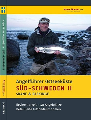 Angelführer Südschweden II - 48 Angelplätze mit Luftbildaufnahmen und GPS-Punkten: Alle Infos bei Amazon