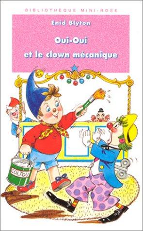 """<a href=""""/node/10497"""">Oui-Oui et le clown mécanique</a>"""
