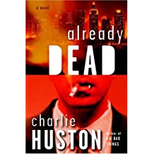 Already Dead: A Novel (Joe Pitt Casebooks, Band 1)