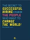 Thinkpot The secret to successful hiring...