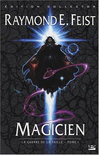 La Guerre de la Faille, Tome 1 : Magicien : Edition collector du 25e anniversaire