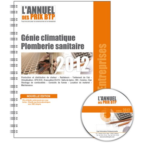 L'annuel des prix BTP : Génie climatique, Plomberie sanitaire