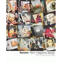 Issues: New Magazine Design
