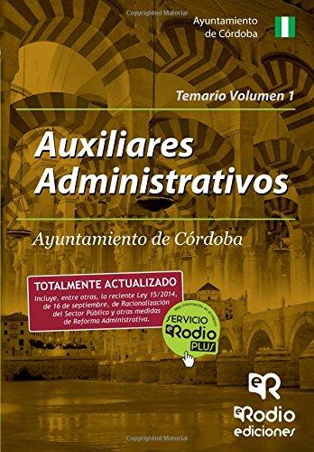 Auxiliares Administrativos Ayuntamiento Córdoba. Temario Volumen 1 (Oposiciones)