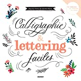 """Afficher """"Calligraphie & lettering faciles"""""""