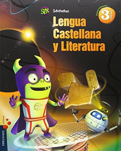 Lengua 3º primaria + (la academia de puerhéroes) (superpixépolis)