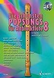 Die schönsten Popsongs für Alt-Blockflöte: 12 Pop-Hits. Band 8. 1-2 Alt-Blockflöten. Ausgabe mit CD.