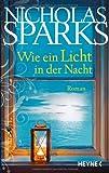 Nicholas Sparks: Wie ein Licht in der Nacht