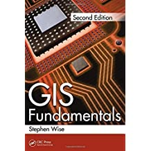 GIS Fundamentals, Second Edition by Stephen Wise (2013-09-25)