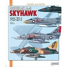 Douglas A4 Skyhawk (Planes and Pilots)