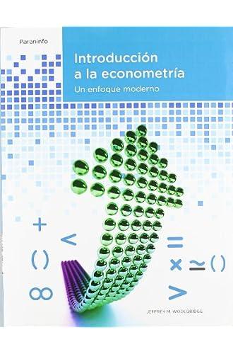 Introducción A La Econometría. Un Enfoque Moderno