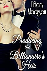 Producing The Billionaire's Heir (English Edition)
