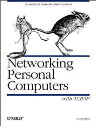 Networking Personal Computers with TCP/IP: Building TCP/IP Networks (Nutshell Handbooks) by Craig Hunt (1995-07-11)