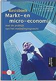 Basisboek Markt- en micro-economie: met de praktijk van het mededingingsrecht