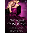 The Royal Conquest (Scandalous House of Calydon Book 4) (English Edition)