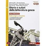 Storia e autori della letteratura greca. Con espansione online. Per le Scuole superiori: 1