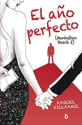 El año perfecto (Manhattan Beach 2) por Raquel Villaamil