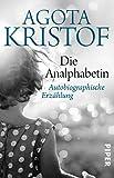 Image de Die Analphabetin: Autobiographische Erzählung