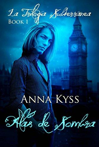 Alas de Sombra por Anna Kyss