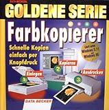 Goldene Serie : Farbkopierer - Schnelle Kopien einfach per Knopfdruck