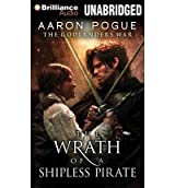 [ The Wrath Of A Shipless Pirate (Godlanders War) ] By Pogue, Aaron (Author) [ Feb - 2014 ] [ Compact Disc ]