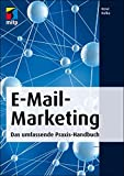 E-Mail-Marketing: Das umfassende Praxis-Handbuch (mitp Business)