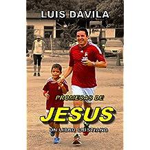 PROMESAS DE JESUS (UN LIBRO CRISTIANO nº 6)