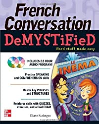 French Conversation Demystified with Two Audio CDs by Eliane Kurbegov (2010-07-02)