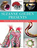 SUZANNE GOLDEN PRESENTS