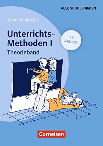 Praxisbuch Meyer: UnterrichtsMethoden, 2 Bde., Bd.1, Theorieband