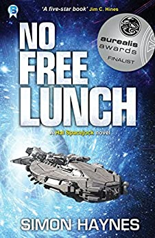 No Free Lunch: (Book 4 in the Hal Spacejock series) (English Edition) di [Haynes, Simon]