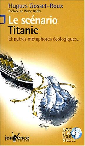 Le scénario Titanic