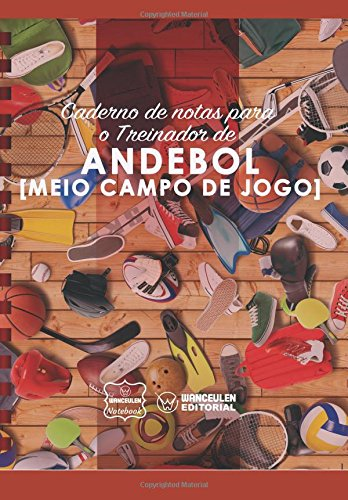 Caderno de notas para o Treinador de Andebol (Medio campo de jogo) por Wanceulen Notebook