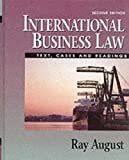 International Business Law: Text, Cases and Readings