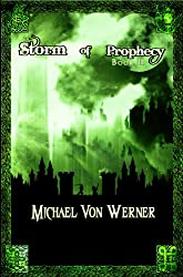 Storm of Prophecy, Book II: Pillar of Light (English Edition)