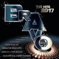 Bravo The Hits 2017 [Explicit]