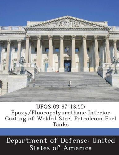 ufgs-09-97-1315-epoxy-fluoropolyurethane-interior-coating-of-welded-steel-petroleum-fuel-tanks