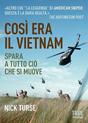 Così era il Vietnam: Spara a tutto ciò che si muove
