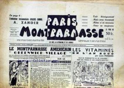 PARIS MONTPARNASSE [No 15] du 01/12/1951 - L'EXECUTEUR TESTAMENTAIRE D'ALEXIS CARREL - A. XANDER - LE MONTPARNASSE AMERICAIN GREENWICH VILLAGE - L. SOURDY - LES VITAMINES EN L'AN 2000 PAR L. POMMIER - SUR LE MIRLITONNERRE PAR L. DE GONZAGUE FRICK.