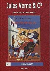 Jules Verne & Cie, N° 2/2012 : L'électricité