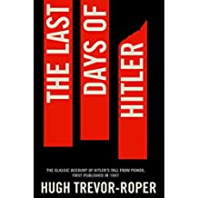 The Last Days of Hitler (English Edition)